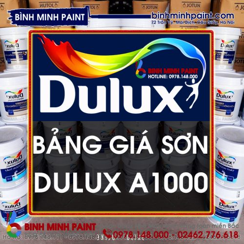 Báo Giá Sơn Dulux A1000 Mới Nhất Hiện Nay Bình Minh Hà Nội