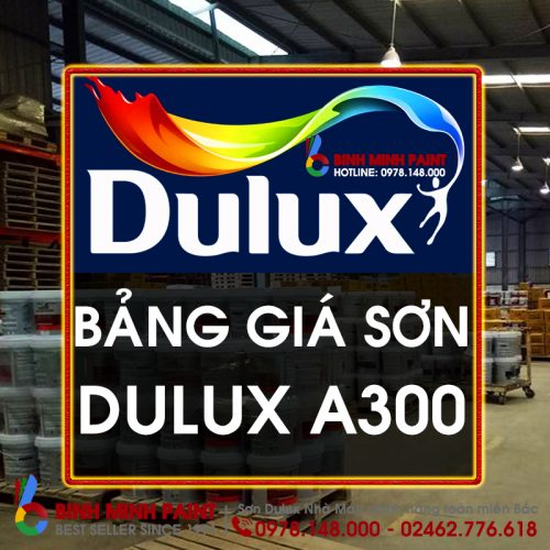 Giá Sơn Dulux A300 Mới Nhất Bình Minh Hà Nội